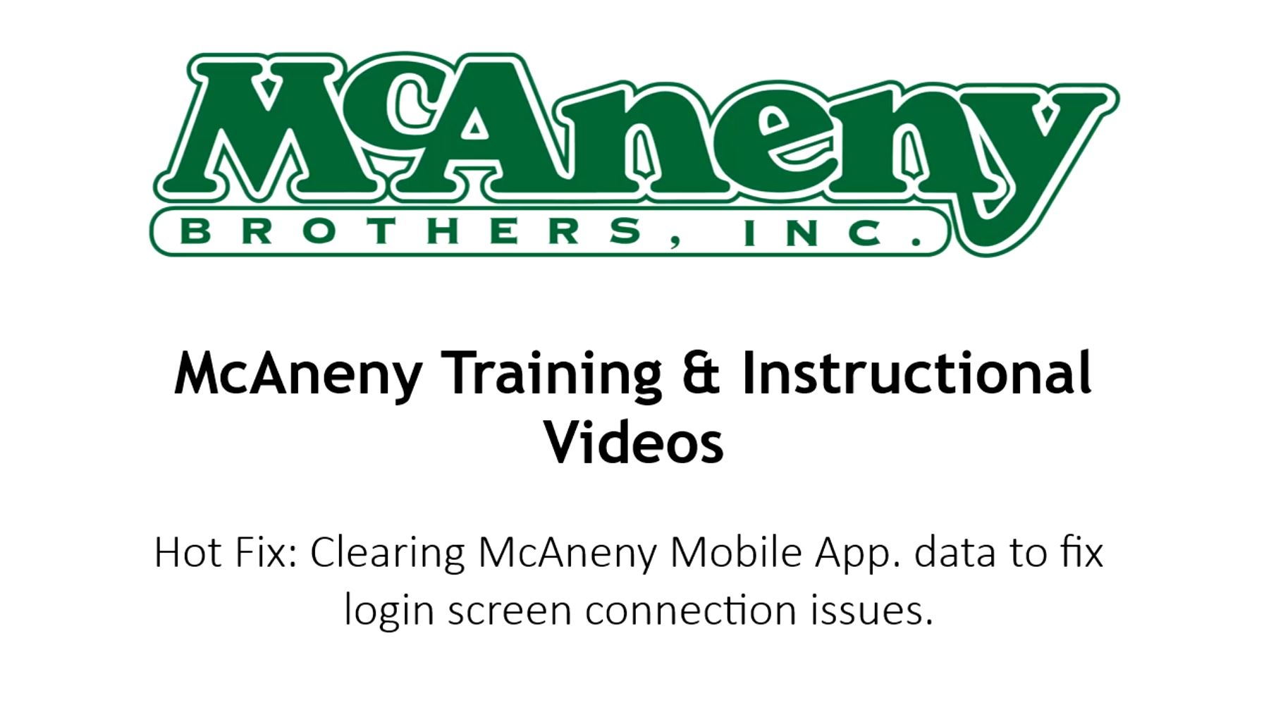 Hot Fix Clearing McAneny Mobile App